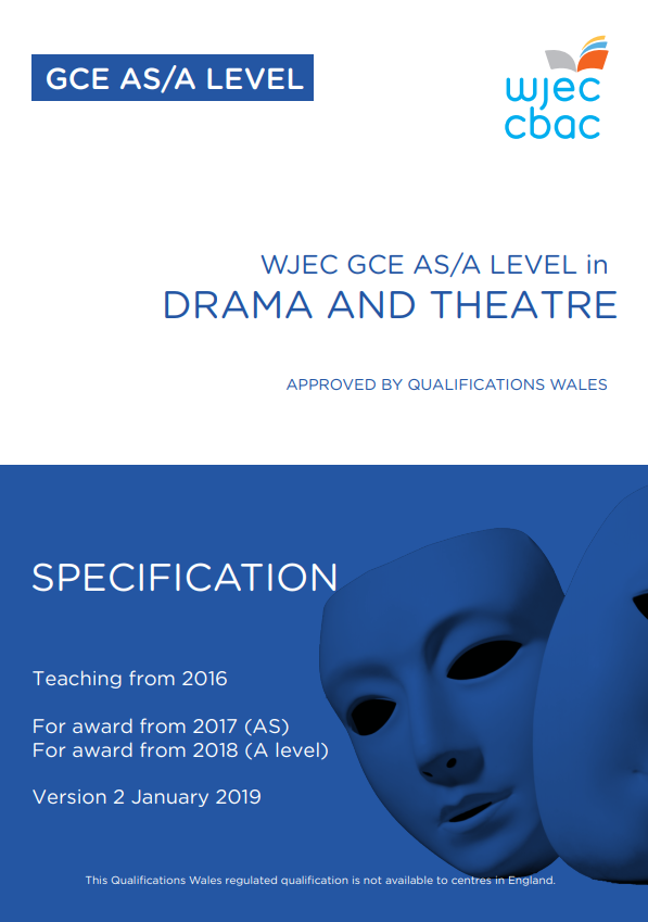 AS/A Level Drama and Theatre Specification
